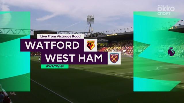 Highlight матча Уотфорд - Вест Хэм Юнайтед