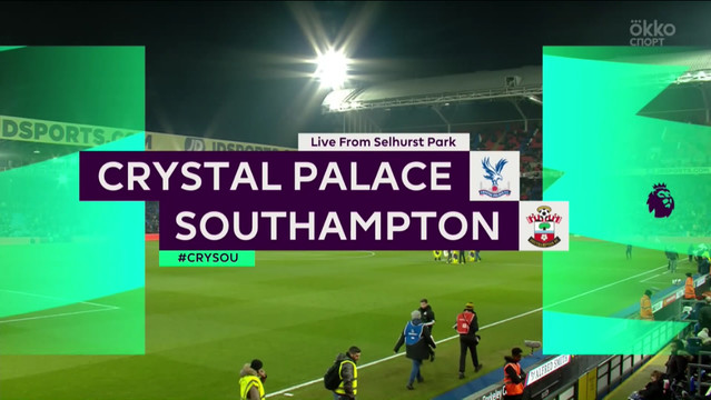 24 Crystal Palace - Southampton highlight - Camera1 ID _MHL