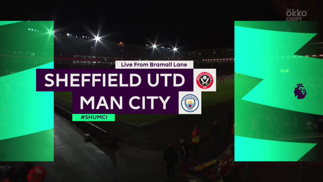 24 Sheffield United - Manchester City highlight - Camera1 ID _MHL